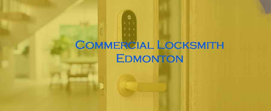 Commercial locksmiths in Edmonton